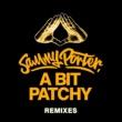 Sammy Porter A Bit Patchy (Siege Remix)