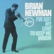Brian Newman I've Got My Love To Keep Me Warm