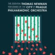 The City of Prague Philharmonic Orchestra The Essential Thomas Newman