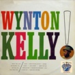 Wynton Kelly Make the Man Love Me