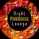 Jazz Night Music Paradise Night Paradise Lounge - Jazz Instrumental, Ambient Lounge, Smooth Jazz Session, Night Jazz