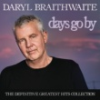 Daryl Braithwaite When We Were Kings