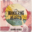 The Wandering Hearts Burning Bridges