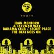 Iban Montoro & Jazzman Wax Bahama Club