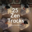 Soothing Therapy 25 Zen Tracks