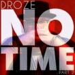 DROZE No Time