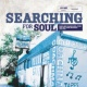 Various Searching for Soul: Soul, Funk & Jazz Rarities from Michigan 1968-1980