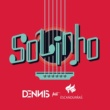 Dennis DJ/Filipe Escandurras Solinho (feat.Filipe Escandurras)