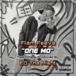 Flam Feeva/EQ Tha Misfit One Mo'
