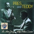 The Lester Young-Teddy Wilson Quartet