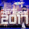 Ananda Project The Other Side of Finest NY House 2017