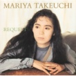 竹内まりや REQUEST -30th Anniversary Edition-