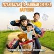 Zizan Razak Baby Bro (feat. Hannah Delisha) [Original Motion Picture Soundtrack]