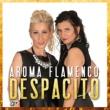 Aroma Flamenco Despacito