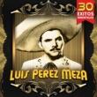 Luis Perez Meza Cancion Mixteca