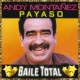 Andy Montañez Payaso [Baile Total]