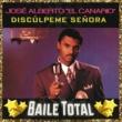 """José Alberto """"El Canario"""" DISC?LPEME SE?ORA - ALBUM VERSION"""