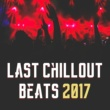 Electro Lounge All Stars Chill Out 2017
