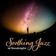 Soft Jazz Music Sleep Quietly