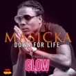 Masicka Down for Life