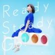 水瀬いのり Ready Steady Go!