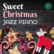 Relaxing Piano Crew O Christmas Tree (Sweet Jazz ver.)