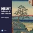 James Conlon Debussy: Le Martyre de saint Sébastien