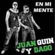 Juan Quin y Dago Te Toca Llorar