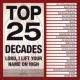 Maranatha! Music Top 25 Decades - Lord, I Lift Your Name On High