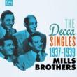 ミルス・ブラザーズ The Decca Singles, Vol. 2: 1937-1939