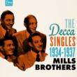 ミルス・ブラザーズ The Decca Singles, Vol. 1: 1934-1937