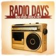 Aaron Neville Radio Days, Vol. 4: 100 Pop-Rock Hits aus den 60er und 70er Jahren