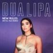 Dua Lipa New Rules (Initial Talk Remix)