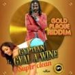 Gyptian Gyal a Wine (Super Clean)
