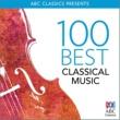 ヴァリアス・アーティスト 100 Best Classical Music