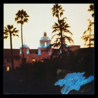 Eagles Hotel California (40th Anniversary Expanded Edition)