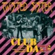 Twisted Sister Club Daze Volume 1: The Studio Sessions