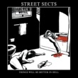 Street Sects Things Will Be Better in Hell