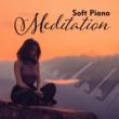 Relaxation And Meditation Piano Meditation