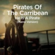 """Martin Ermen He Is a Pirate (From """"Pirates of the Caribbean"""")"""