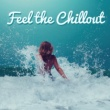 Dance Hits 2014 Ibiza Chill Out