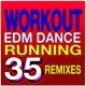 Cardio Hits! Workout Workout EDM Dance Running 35 Remixes