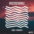 Discoschorle Tunne