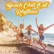 Ibiza Lounge Club Chill Rhythms