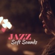 Relaxing Instrumental Jazz Ensemble Soft Sounds of Jazz