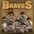 Bravos de la Region Ave Pa Ve