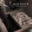 Kid Rock Po-Dunk