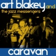 Art Blakey and the Jazz Messengers Caravan