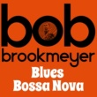 Bob Brookmeyer Blues Bossa Nova