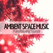 Zen Lullaby Ambient Space Music
